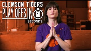 Clemson Tigers Fans    College Football Playoffs in 60 Seconds