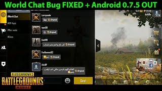 World Chat Bug FIXED + Unknown Error FIXED + Android 0.7.5 OUT | PUBG Mobile with DerekG