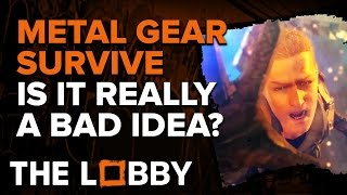 Is Metal Gear Survive Really that Bad of an Idea? - The Lobby