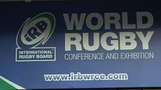 Day 1 Wrap - IRB World Rugby Conference and Exhibition