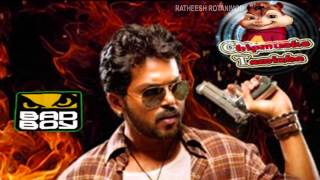 Alex Pandian - Bad boy(Chipmunks tamizha) from Alex pandian-Chipmunks tamil version