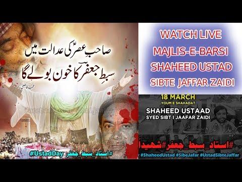 ????Live Majlis-e-Barsi Shaheed Ustad Sibte Jaffar Zaidi  18th  March 2020 - Karachi, Pakistan