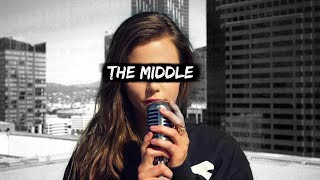 Download Lagu The Middle - Zedd, Marren Morris, Grey (Tiffany Alvord Cover) Gratis STAFABAND