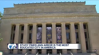 Ann Arbor named most educated city in America