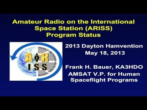 AMSAT ARISS Program Status, by Frank KA3HDO - 2013 Dayton Hamvention
