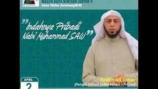 """(FULL) """"Indahnya Akhlak Nabi Muhammad SAW""""Majelis Sabtu Siang Bsm Syekh Ali Jaber"""
