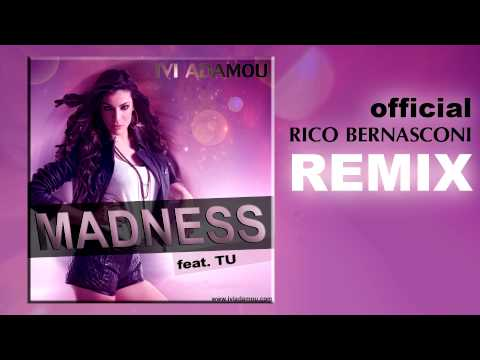 Ivi Adamou feat. TU - Madness (Official Rico Bernasconi Remix Radio Edit)
