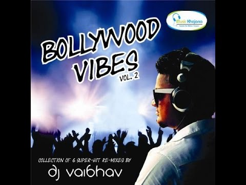 Bollywood Vibes Vol 2 First Look  HD