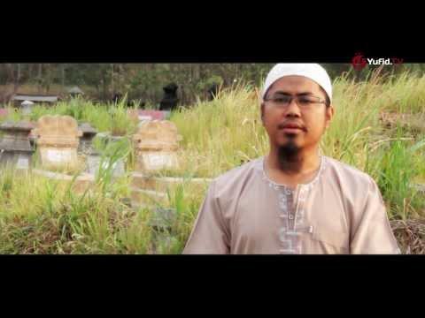 Renungan Islam: Angan - Angan Orang Mati - Ustadz Lalu Ahmad Yani