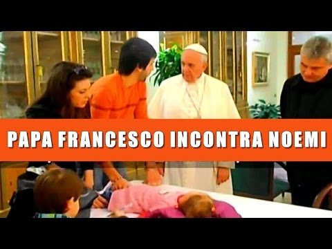 LE IENE PAPA FRANCESCO INCONTRA NOEMI DEL 12 NOVEMBRE 2013