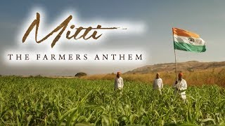Mitti A Tribute To Indian Farmers by Hariharan, Papon, Harshdeep & Others | Being Indian