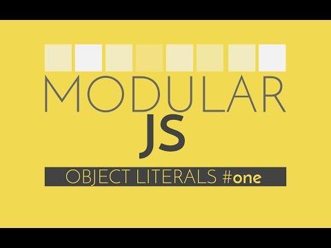 Modular Javascript - Javascript Tutorial on the Object Literal Pattern