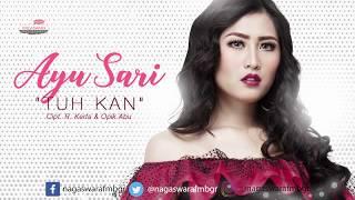Ayu Sari Tuh Kan Official Radio Release