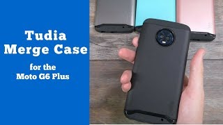 Extreme Protection For The Moto G6 Plus (Tudia Merge Case Review)!