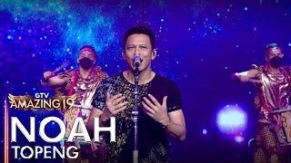 Download lagu NOAH - TOPENG   AMAZING 19 GTV