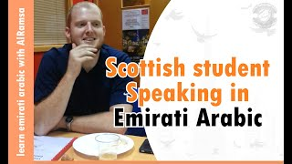 Scot speaks Emirati dialect