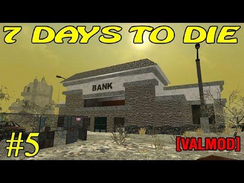 7 Days to Die [Valmod] ► В банк ► №5 (16+)