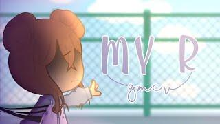 Download lagu °• My R    GCMV    Gacha Club  🇧🇷    + Legenda PT/BR