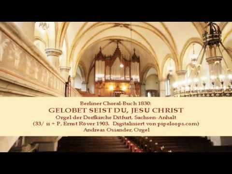Бах Иоганн Себастьян - Now blessed be Thou, Christ Jesu