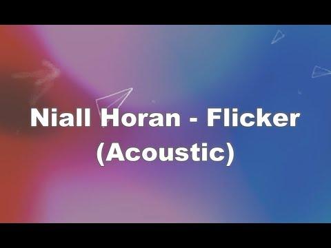 Niall Horan - Flicker (Acoustic) KARAOKE NO VOCAL