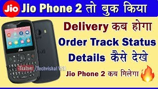Jio Phone 2 Delivery Date | How to Track Jio Phone 2 Delivery Order Details