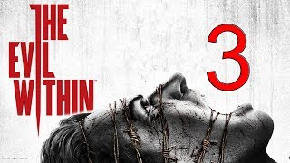 THE EVIL WITHIN | Gameplay Español | Cap.#3 Las garras de la horda