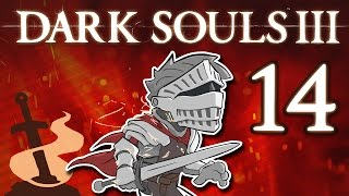Dark Souls III - #14 - Dan Gets Lost - Side Quest
