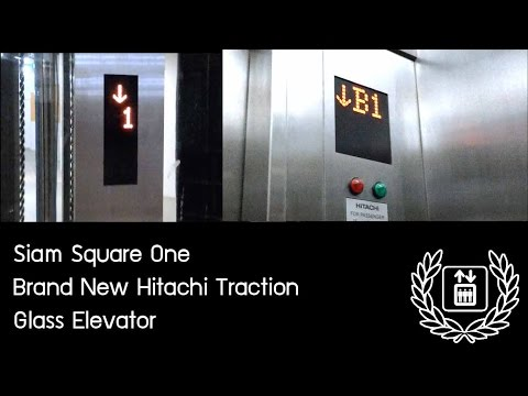 [Happy Mother Day]Siam Square One - Brand New Hitachi Traction Glass Elevator 『Glass Neoborn』