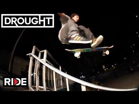 "Serges Murphy's ""Drought"" Video Part"
