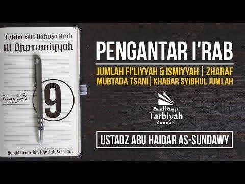 Jumlah Fi'liyyah & Ismiyyah, Zharaf Mubtada Tsani (Penjelasan Al-Jurumiyyah) #9