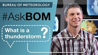 AskBOM: What is a thunderstorm?