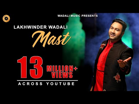 Mast | Lakhwinder Wadali | Full Official Music Video | Latest...