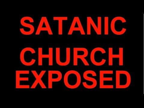 SATANIC CHURCH EXPOSED!!!!!!!!!
