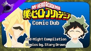 My Hero Academia Comic Dub: Dad-Might Compilation! (Comics by. Stary Draws)