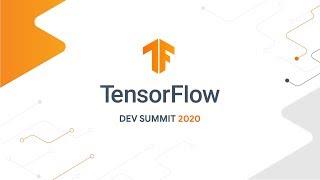 TensorFlow Dev Summit 2020 Livestream