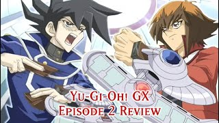 Yu-Gi-Oh GX: Episode 2 REVIEW (Sub VS Dub)