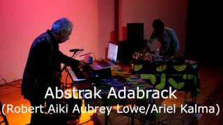 Robert Aiki Aubrey Lowe & Ariel Kalma - Concert at The Lab, San Francisco Summer 2015