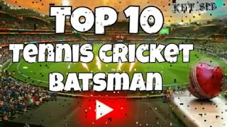 Top 10  tennis cricket batsman