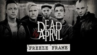 DEAD BY APRIL - Freeze Frame (Lyric Video)