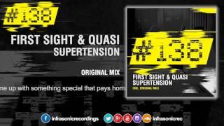First Sight & Quasi - Supertension [#138]