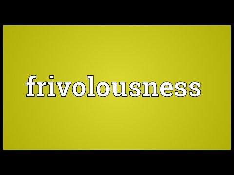 Header of frivolousness
