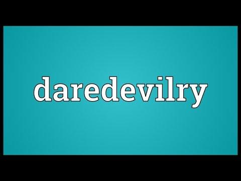Header of daredevilry