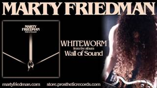 MARTY FRIEDMAN - Whiteworm (audio)