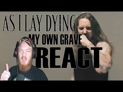 As I Lay Dying - My Own Grave (Official Music Video) REACT