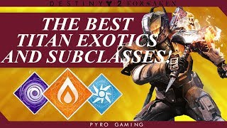 Destiny 2: The Best Loadouts And Subclasses For Titans!