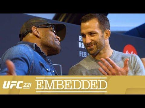 UFC 221 Embedded: Vlog Series - Episode 2