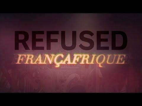 Refused - Françafrique