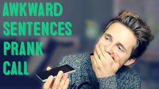 Awkward Sentences Prank Call