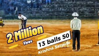 Krishna Satpute 13 Ball 50 @ Kerala | Payyanur Premier League | 2018
