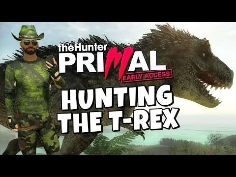 The Hunter Primal –  Hunting The T-Rex